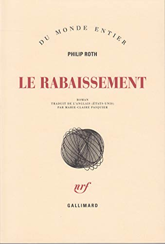RABAISSEMENT (LE): ROTH PHILIP
