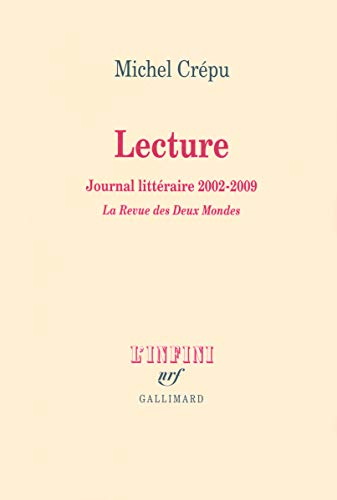 9782070126514: Lecture: Journal litt�raire (2002-2009)