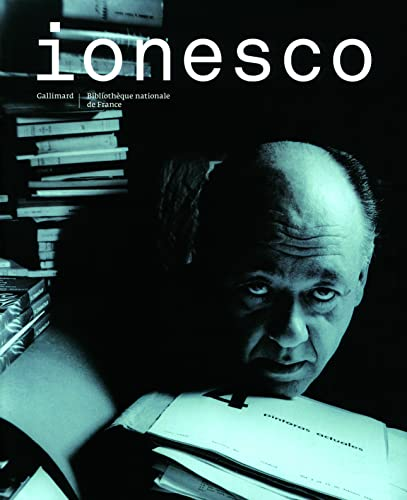 IONESCO : BIBLIOTHÈQUE NATIONALE DE FRANCE: GIRET NO�LLE