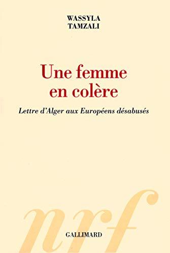 9782070127276: Une femme en colère: Lettre d'Alger aux Européens désabusés