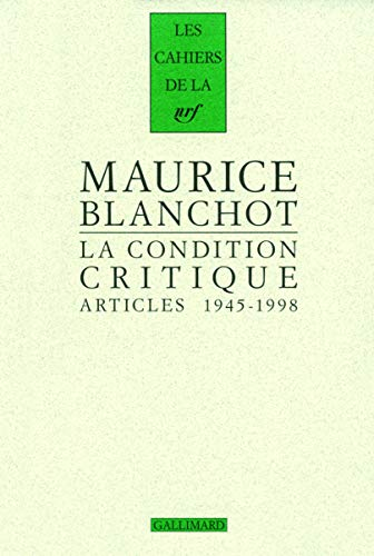 9782070127542: La Condition Critique: Articles, 1945-1998 (French Edition)