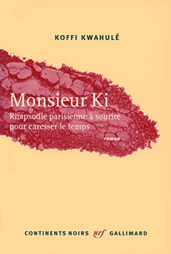 Monsieur Ki (French Edition): KOFFI KWAHULE
