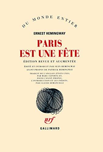 PARIS EST UNE FETE: HEMINGWAY ERNEST.