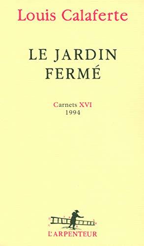 Le jardin fermé (French Edition)