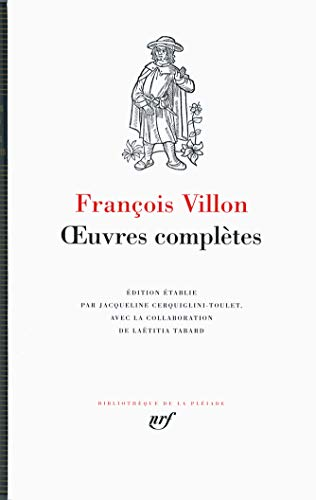 VILLON : OEUVRES COMPLÈTES: VILLON FRAN�OIS
