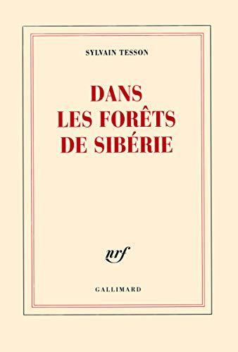 9782070129256: Dans les forêts de Sibérie - Prix Médicis essai 2011