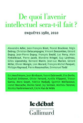 9782070129553: De quoi l'avenir intellectuel sera-t-il fait ? (French Edition)