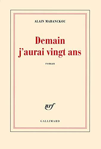 DEMAIN J'AURAI VINGT ANS: MABANCKOU ALAIN