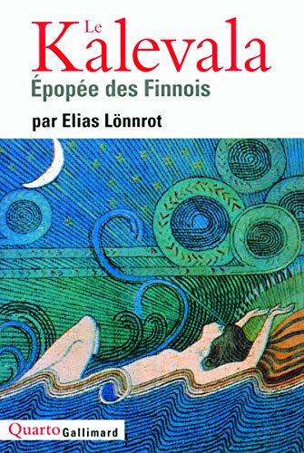 9782070129652: Le Kalevala: Épopée des Finnois (Quarto)