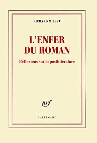 ENFER DU ROMAN (L'): MILLET RICHARD