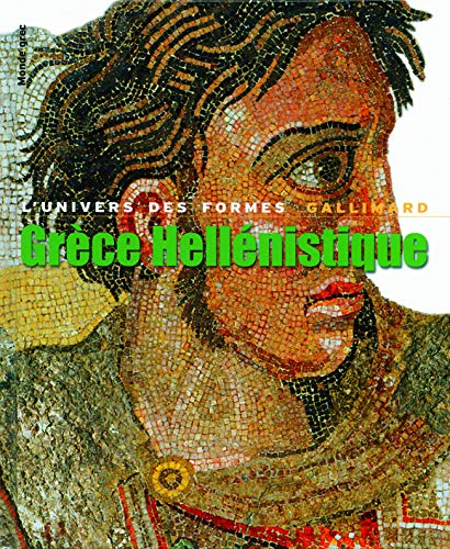 Grèce Hellénistique 330-50 av. J.-C.: Jean Charbonneaux