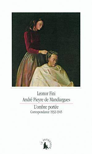 L'ombre portee : Correspondance 1932-1945