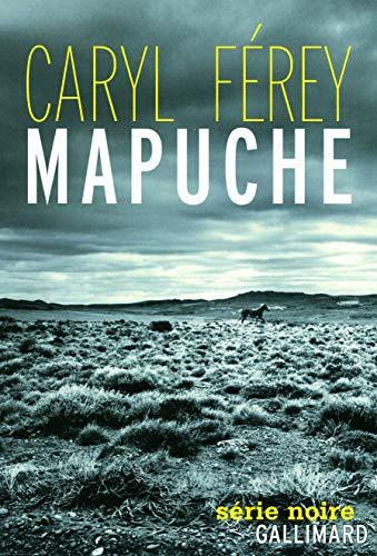 9782070130764: Mapuche (Série Noire - Thrillers)