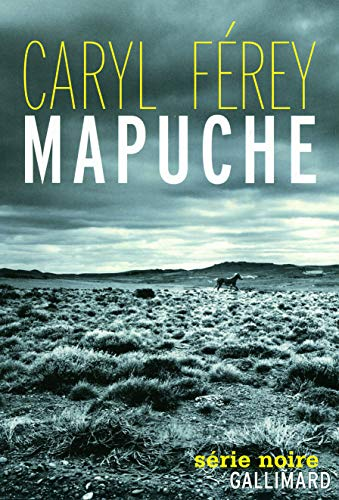 9782070130764: Mapuche - Prix du meilleur polar français 2012 par le magazine Lire