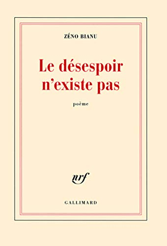 9782070131099: Le désespoir n'existe pas (French Edition)