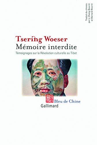 9782070131150: Mémoire interdite : Témoignages sur la Révolution culturelle au Tibet
