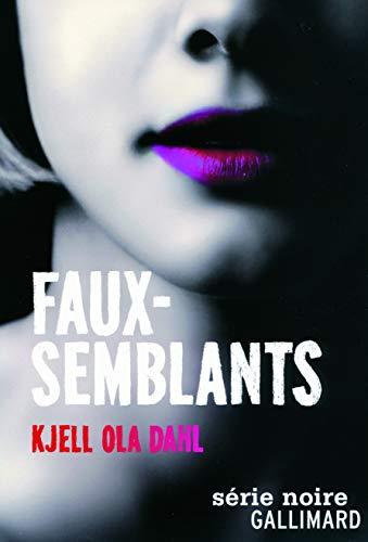 faux-semblants: Kjell Ola Dahl