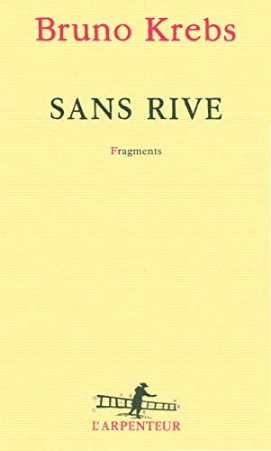 9782070131679: Sans rive (French Edition)