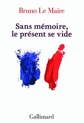 9782070131754: Sans mémoire, le présent se vide (French Edition)
