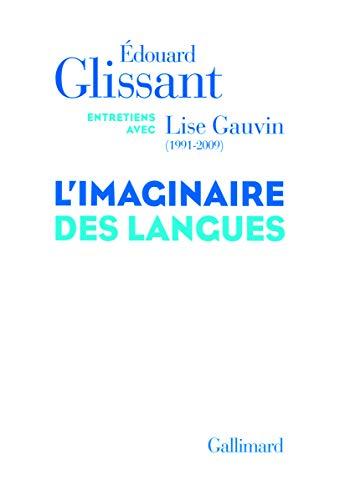 9782070131822: L'imaginaire des langues: Entretiens avec Lise Gauvin (1991-2009)