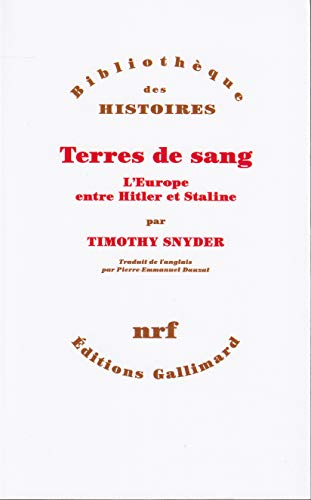 9782070131983: Terres de sang: L'Europe entre Hitler et Staline (Bibliothèque des Histoires)