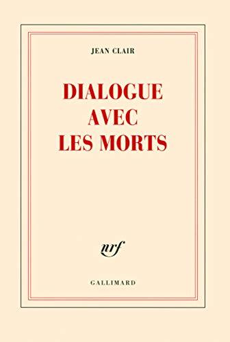 9782070132102: Dialogue avec les morts (Blanche)