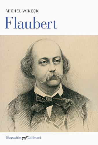 Flaubert.: FLAUBERT (Gustave), WINOCK