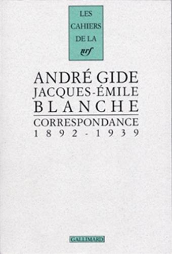 Correspondance (1892-1939): Gide/Blanche
