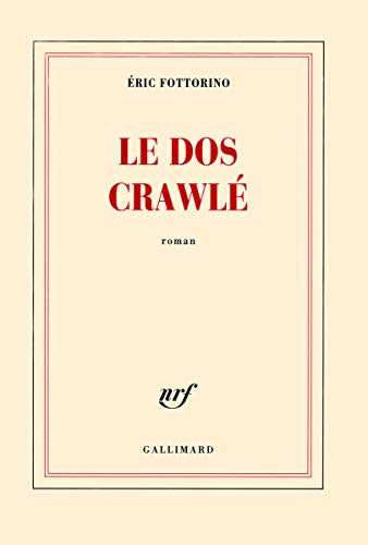9782070134182: Le dos crawle (French Edition)