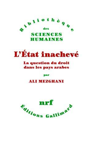 9782070134335: L'Etat inacheve (French Edition)