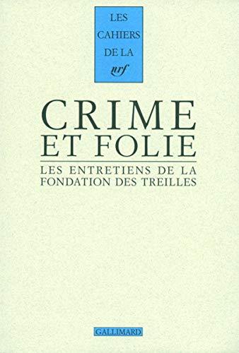 9782070134397: Crime et folie : Les entretiens de la Fondation des Treilles