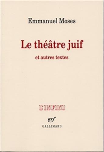 9782070134540: le théâtre juif et autres textes