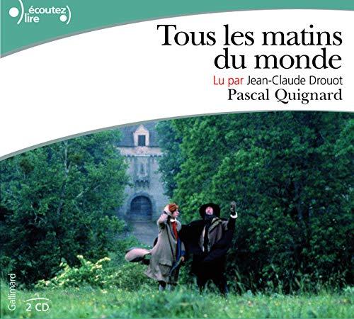 9782070134632: Tous les matins du monde, lu par Jean-claude Drouot (2 CD)