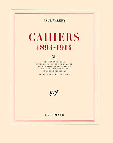 9782070134687: Cahiers (Tome 12-1913 - mars 1914): (1894-1914)