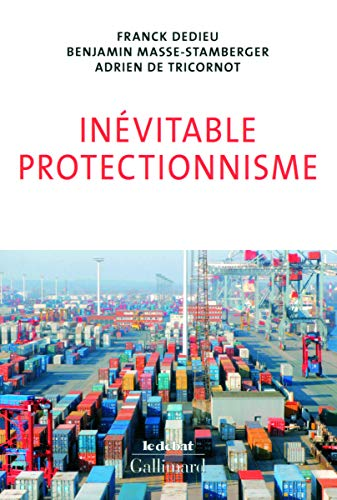 9782070134847: In�vitable protectionnisme