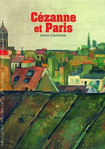 9782070134878: Decouverte Gallimard: Cezanne ET Paris (French Edition)
