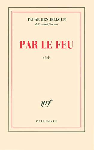 9782070134885: Par Le Feu (French Edition)