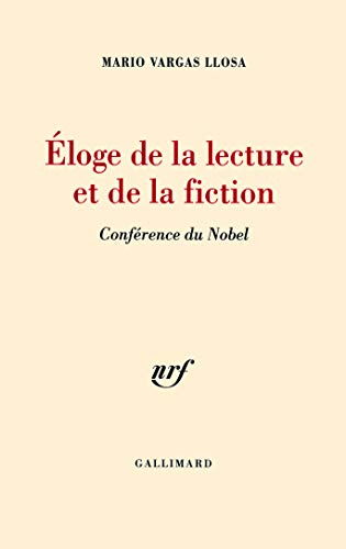 9782070135325: Éloge de la lecture et de la fiction: Conférence du Nobel
