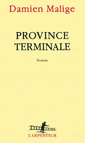 9782070135462: Province terminale