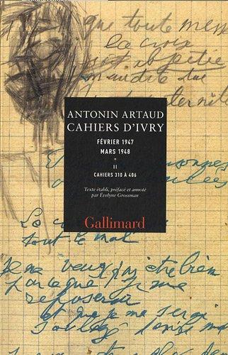 9782070135745: Cahiers d'Ivry (Tome 2-Cahiers 310 à 406): Février 1947 - mars 1948