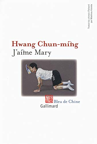 J'aime Mary: Hwang Chun Ming