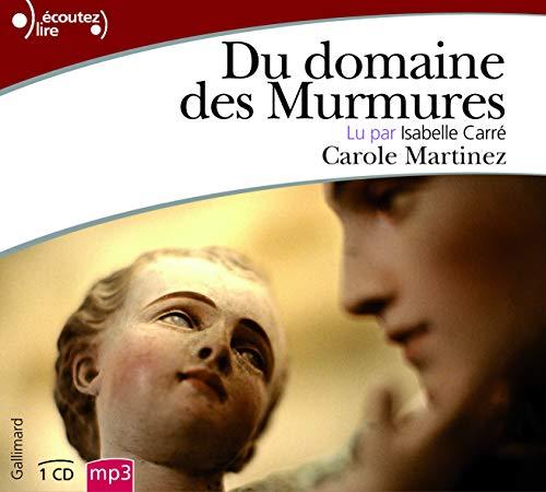 DU DOMAINE DES MURMURES: MARTINEZ CAROLE