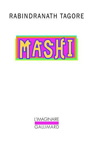 Mashi (L'Imaginaire): Rabindranath Tagore