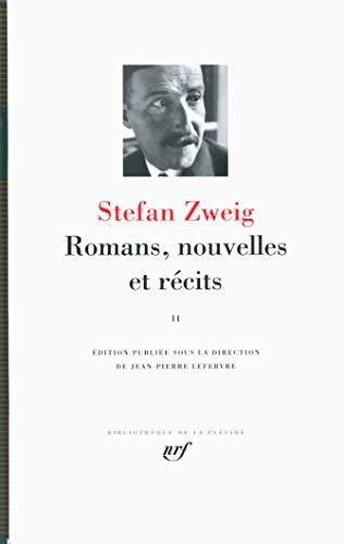Romans, nouvelles et recits Tome 2 [Bibliotheque de la Pleiade] (French Edition): Stefan Zweig