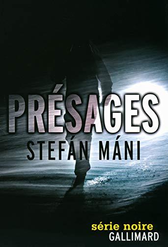 Présages: Stefan Mani