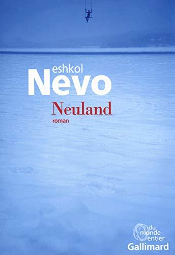 Neuland: Eshkol Nevo
