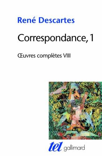 Correspondance t.1: Rene Descartes