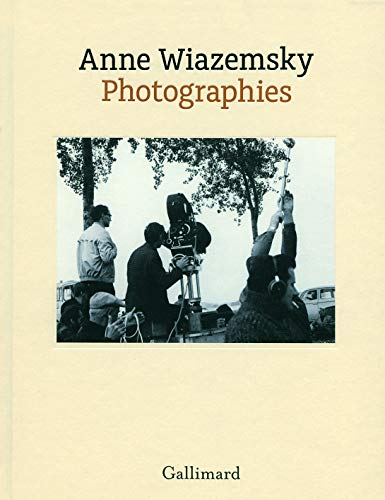 Photographies: Anne Wiazemsky, Gabriel Bauret