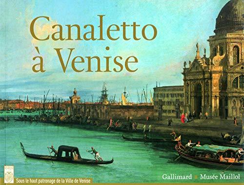 Canaletto à Venise (Livres d'Art): Alain Tapié; Lionello