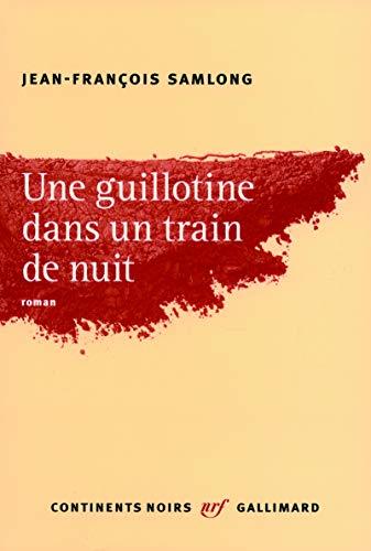 9782070138661: Une guillotine dans un train de nuit